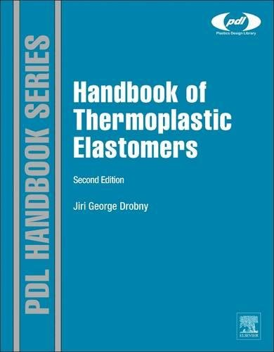 Handbook of Thermoplastic Elastomers (Plastics Design Library)