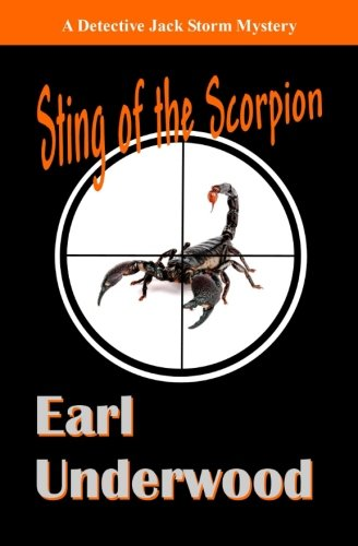 Sting of the Scorpion (A Detective Jack Storm Mystery) (Volume 2)