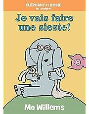 Éléphant et Rosie : Je vais faire une sieste!