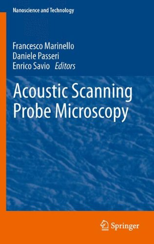 Acoustic Scanning Probe Microscopy (NanoScience and Technology) by Springer