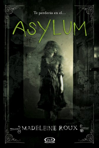 Amazon.com: Asylum (Spanish Edition) eBook: Madeleine Roux, V&R: Kindle Store