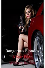 Dangerous Blondes (The Jackie Star Collection Book 4) Kindle Edition