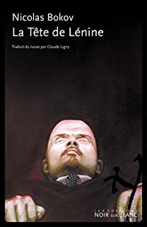 La tête de Lénine, Bokov, Nicolas
