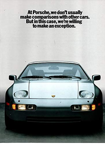 "Magazine Print Ad/Brochure/Insert: 1987 Porsche 911 Turbo, 928S, 928S4,""At Porsche We Usually Don't Make Comparisons With Other Cars."""