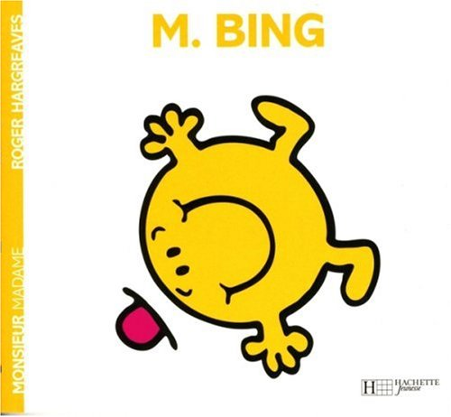 Monsieur Bing Monsieur Madame English And French Edition