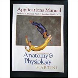 Amazon com: Fundamentals of Anatomy and Physiology: Applications
