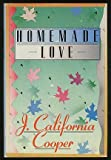 Homemade Love, Cooper, J. California, 0312388950