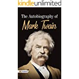The Autobiography of Mark Twain(Perennial Classics):The Complete and Authoritative Edition: Mark Twain Autobiography