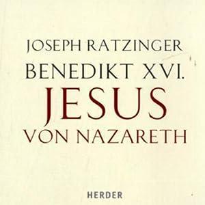 Jesus von Nazareth, Teil I Hörbuch