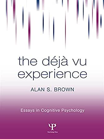 the deja vu experience essays in cognitive psychology Amazonin - buy the deja vu experience (essays in cognitive psychology) book online at best prices in india on amazonin read the deja vu experience (essays in cognitive psychology) book reviews & author details and more at amazonin free delivery on qualified orders.