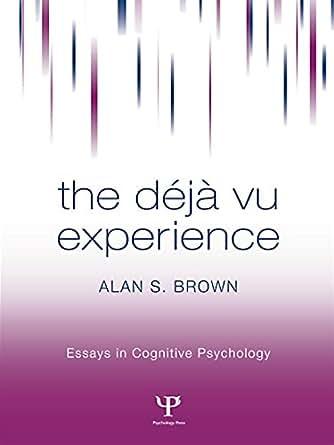 the deja vu feel works during cognitive psychology