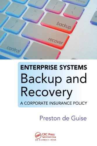 Download Enterprise Systems Backup and Recovery: A Corporate Insurance Policy Pdf