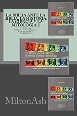 La Biblia ante la Biblia, la Historia, la ciencia y la mitología. I: Análisis crítico completo de toda la Biblia. AT: Pentateuco. Estudios (Volume 1) (Spanish Edition) Paperback