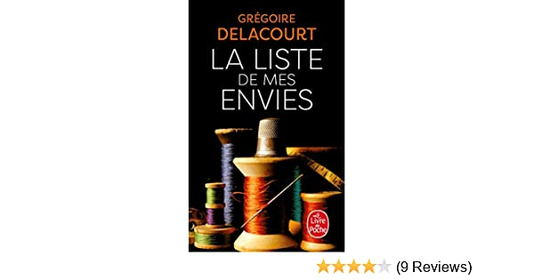 La Liste De Mes Envies G Delacourt Gregoire Delacourt