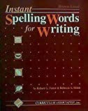 Instant Spelling Words for Writing, Robert Forest, 1559155701