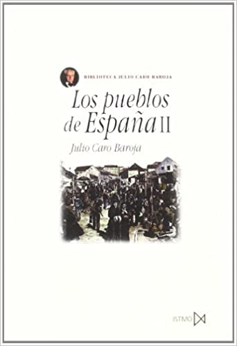 Los pueblos de España II: 55 (Fundamentos): Amazon.es: Caro Baroja, Julio: Libros