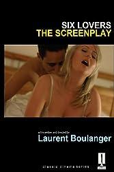 Six Lovers - The Screenplay