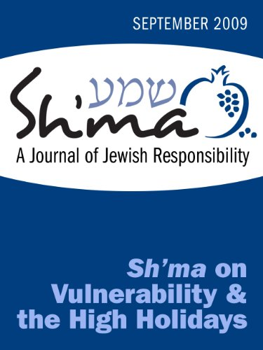 Sh'ma on Vulnerability and the High Holidays (Sh'ma Journal