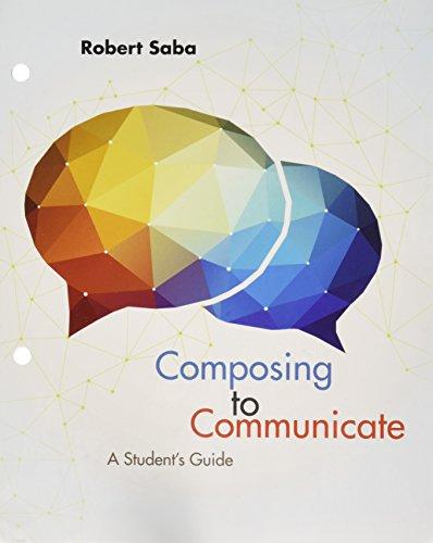 Bundle: Composing to Communicate, Loose-Leaf Version, 1st + 2016 MLA Update Card + MindTap English, 1 term (6 months) Pr