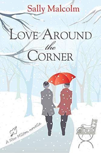 Love Around The Corner: A New Milton Novella -