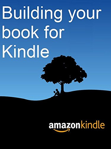 Building Your Book for Kindle (Amazon Author)