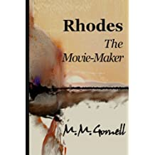 Rhodes  The Movie-Maker