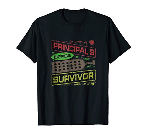 Principals Office Survivor, Humor T-shirt