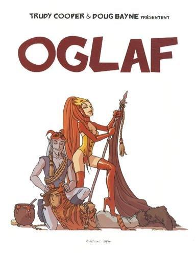 Oglaf Album – 1 décembre 2012 Doug Bayne Trudy Cooper éditions lapin 2918653403