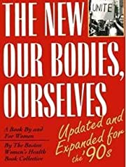the new Our Bodies, Ourselves: a Book By and…