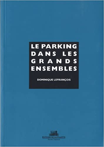 Livre gratuits Le parking dans les grands ensembles pdf