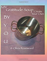 My Gratitude Soup: Create Your Own