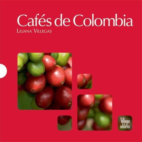cafes-de-colombia-spanish-edition