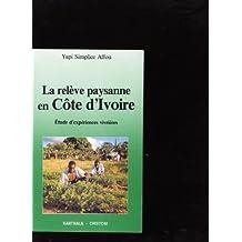 La Releve Paysanne En Cote-d'ivoire