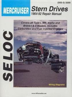 Mercruiser Type (Seloc: Seloc Mercruiser Stern Drives 1964-91 Repair Manual : Type 1, Mr, Alpha and Bravo I & II (Paperback); 1992 Edition)