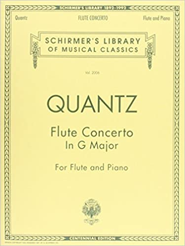 Flute Concerto in G Major: With Piano Cadenzas by Barrere: Centennial Edition (Schirmer's Library of Musical Classics) by Johann J. Quantz (1994)