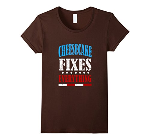Women's FUNNY CHEESECAKE FIXES EVERYTHING T-SHIRT Food Meme Gift Large Brown