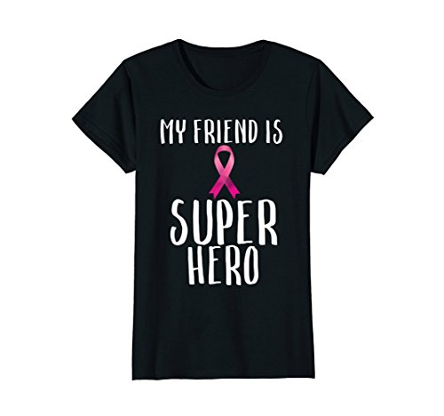 Womens My Friend is A Super Hero Pink Ribbon Breast Cancer T-shirt Large Black