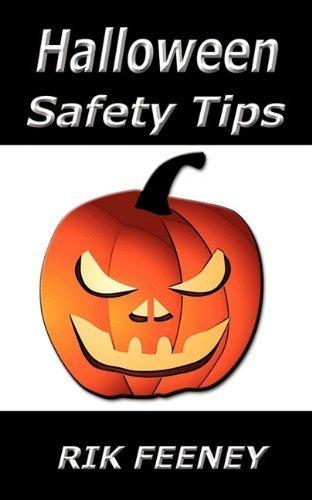 Halloween Safety Tips by Rik Feeney -