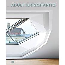 Adolf Krischanitz: Architect