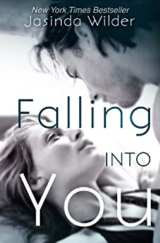 Falling Into You (The Falling Series Book 1) by [Wilder, Jasinda]
