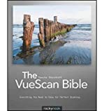 img - for [(The VueScan Bible: Everything You Need to Know for Perfect Scanning)] [Author: Sascha Steinhoff] published on (July, 2011) book / textbook / text book
