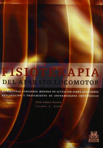 Descargar Libro Fisioterapia Del Aparato Locomotor Hilde-sabine Reichel