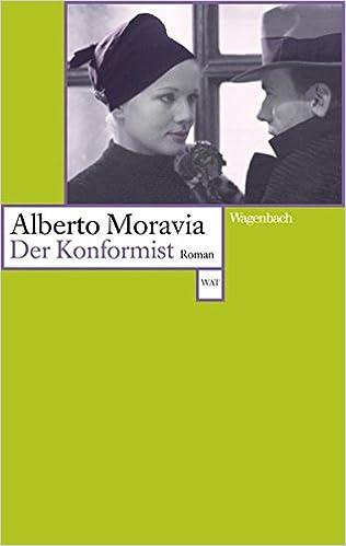 Alberto Moravia: Der Konformist; schwule Werke alphabetisch nach Titeln