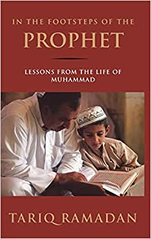 In the Footsteps of the Prophet: Lessons from the Life of Muhammad 9780195308808 Islam (Books) at amazon