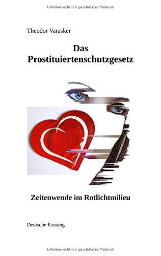 Das Prostituiertenschutzgesetz: Zeitenwende im Rotlichtmilieu