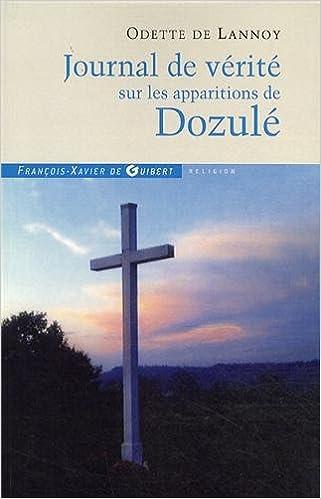 En ligne téléchargement gratuit Journal de vérité sur les apparitions de Dozulé pdf, epub ebook
