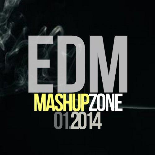 EDM Mashup Zone, Vol. 1 (Best Electronic Dance Music 2014)