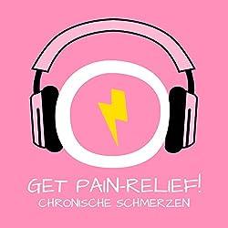 Get Pain-Relief! Chronische Schmerzen lindern mit Hypnose
