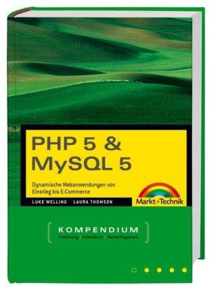 php-5-mysql-5-kompendium-dynamische-webanwendungen-von-einstieg-bis-e-commerce-kompendium-handbuch