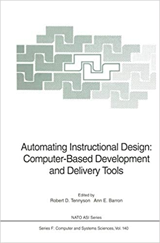 Automating Instructional Design Computer Based Development And Delivery Tools Nato Asi Subseries F Closed Nato Asi Subseries F 140 Tennyson Robert D 9783642633669 Amazon Com Books